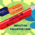 Virtual Symposium: Lessons from COVID-19 Part 2 – Impact on palliative care